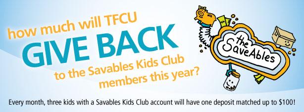 TFCU gives back to SaveAbles Kids Club members