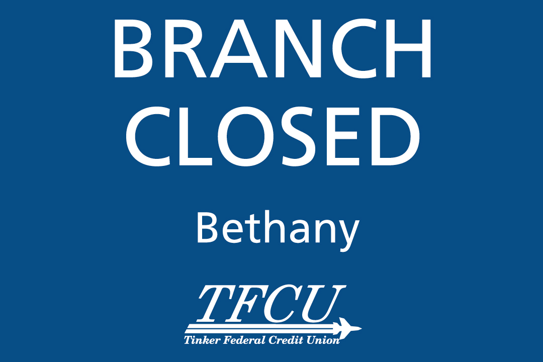 TFCU Bethany branch closed
