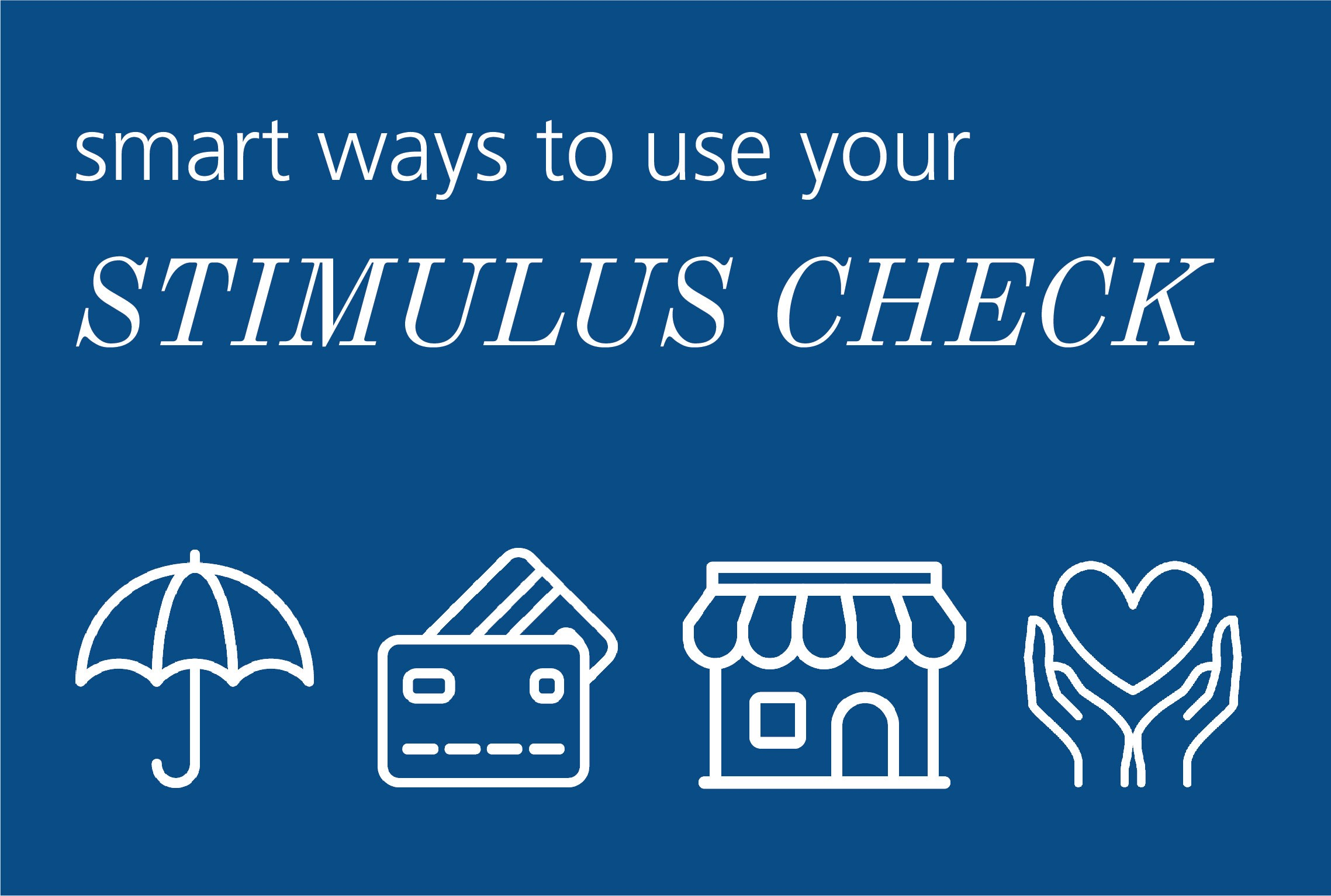 Smart ways to use your stimulus check
