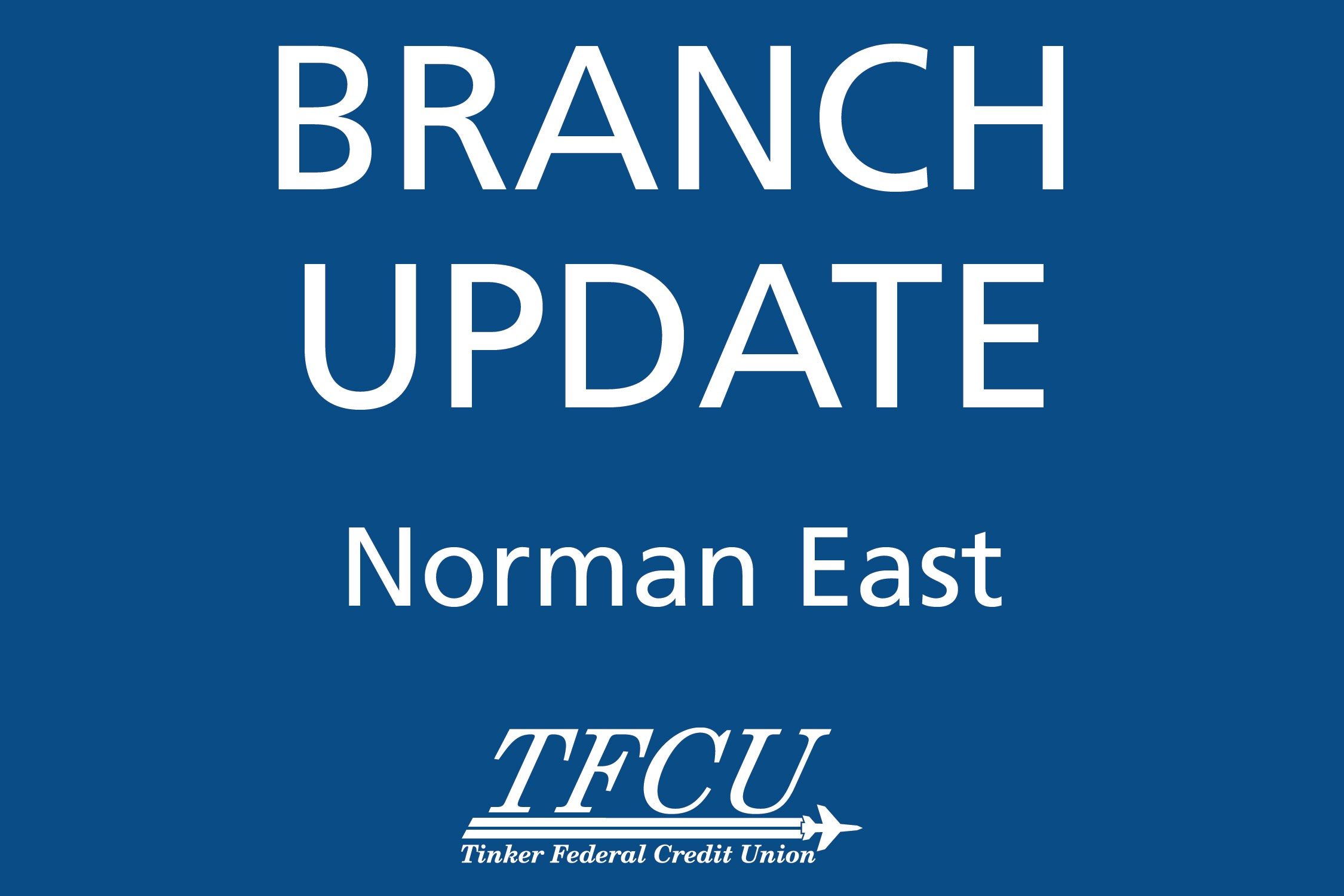 Branch Update Norman East
