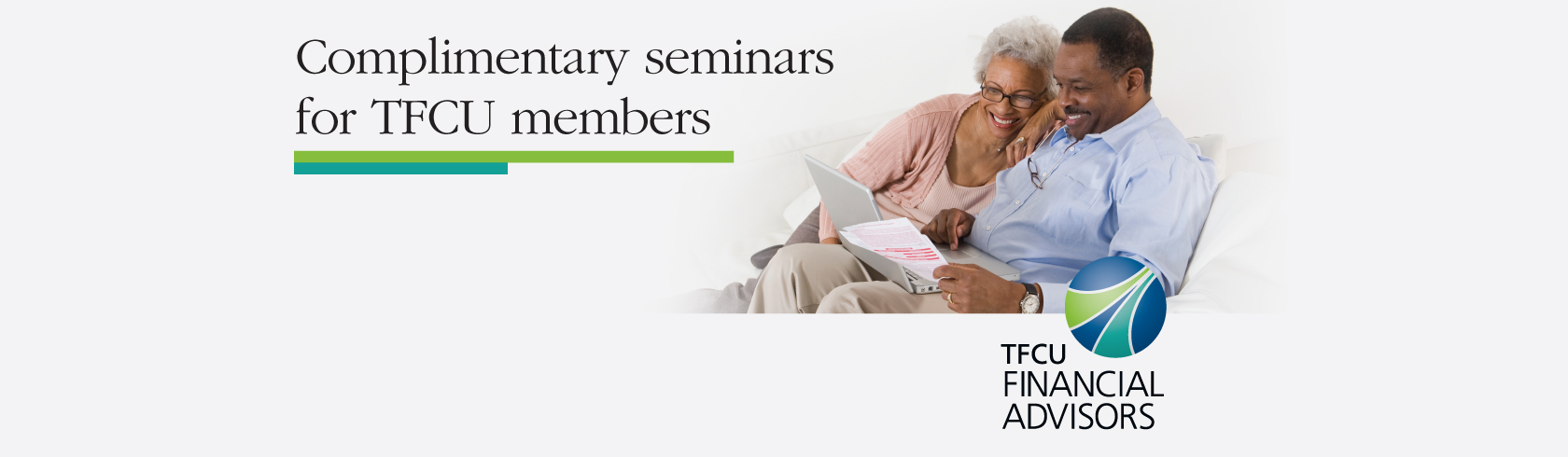 Complimentary seminars for TFCU members presented by TFCU Financial Advisors