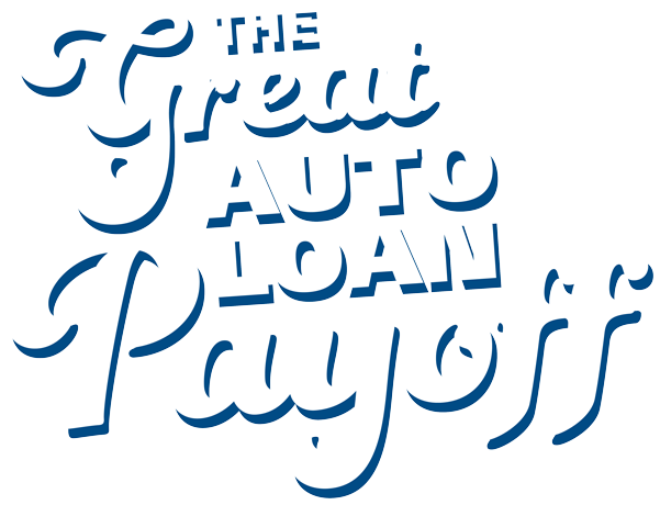 The Great Auto Loan Payoff by Tinker Federal Credit Union