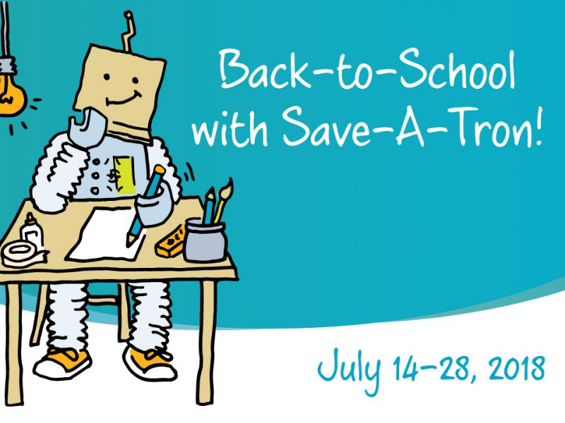 Back-to-School with Save-A-Tron