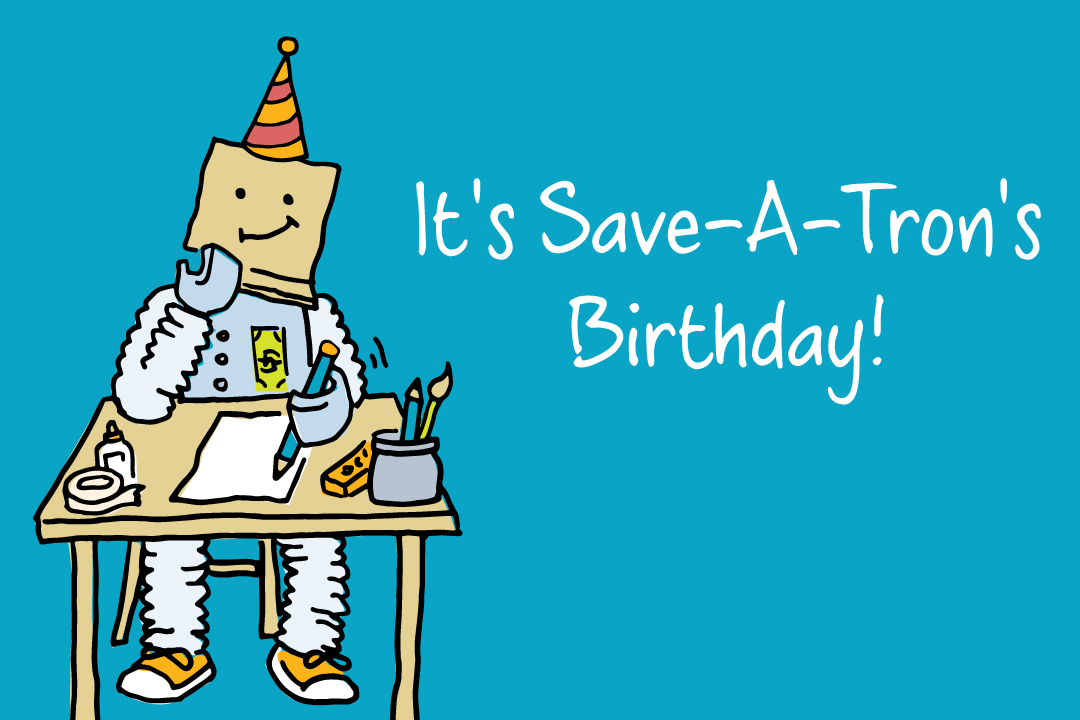 saveatron birthday