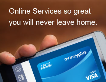 Online Services so great you will never leave home.
