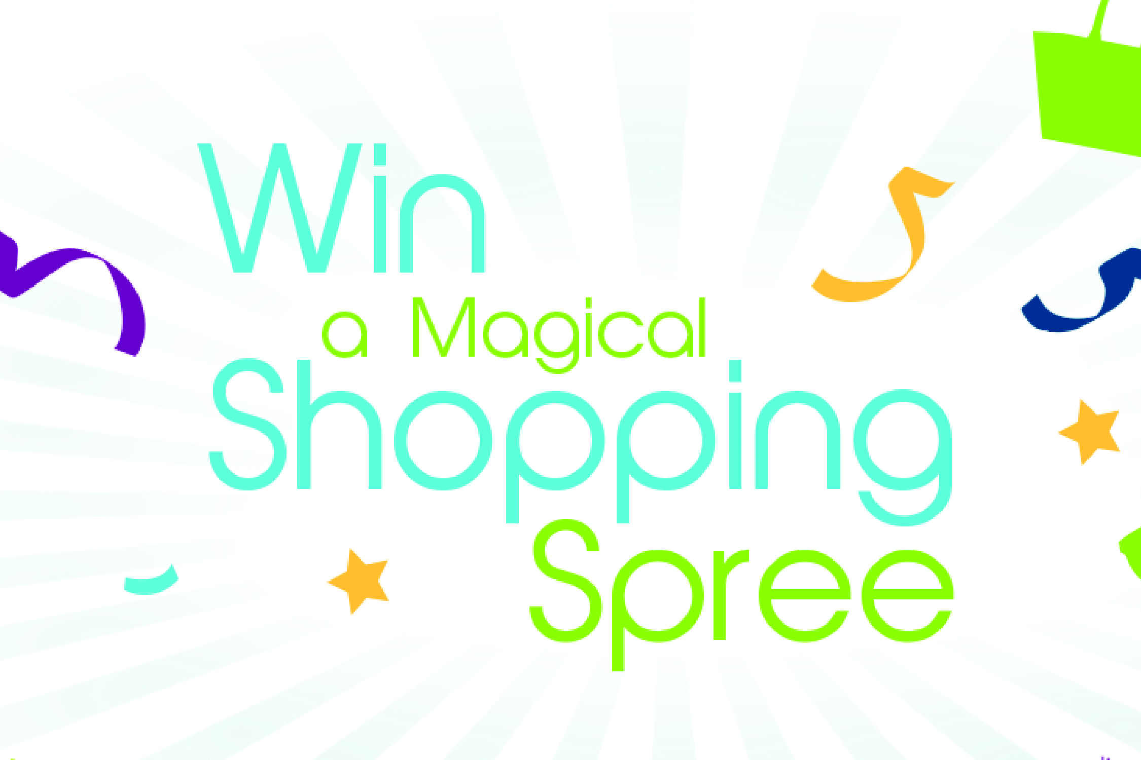 Win a magical shopping spree magic minute